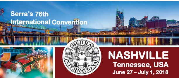 2018 Serra International Convention – Nashville, Tennessee, USA